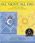 All night, all day : a child's first book of African-American spirituals