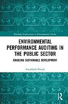 Environmental performance auditing in the public sector : enabling sustainable development