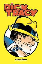 Dick Tracy, the Collins casefiles. Volume 1
