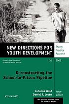 Deconstructing the school-to-prison pipeline