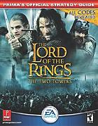 The lord of the rings : the two towers : Prima's official strategy guide