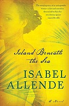 Island beneath the sea : a novel