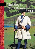 The siege of Fort Beauséjour, 1755