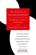 The history of development : from western origins to global faith