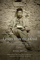 Letters from the 442nd : the World War II correspondence of a Japanese American medic