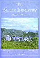 The slate industry.