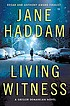 Living witness : a Gregor Demarkian novel by  Jane Haddam