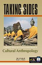 Taking sides : clashing views on controversial issues in cultural anthropology