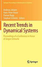 Recent trends in dynamical systems : proceedings of a conference in honor of Jürgen Scheurle