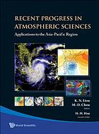 Recent progress in atmospheric sciences : applications to the Asia-Pacific region