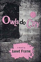 Owls do cry, a novel.