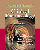 Melmon and Morrelli's clinical pharmacology : basic principles in therapeutics.