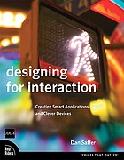 Designing for interaction : creating smart applications and clever devices