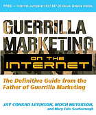 Guerrilla marketing on the Internet : the definitive guide from the father of guerrilla marketing