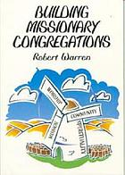 Building missionary congregations : towards a post-modern way of being church