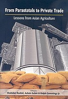 From parastatals to private trade : lessons from Asian agriculture