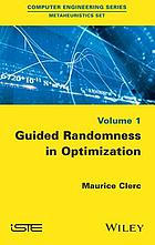 Guided Randomness in Optimization. Vol. 1.