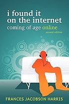 I found it on the Internet : coming of age online