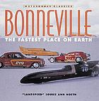 Bonneville : the fastest place on earth