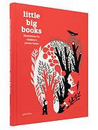 Little big books : illustrations for children's picture books