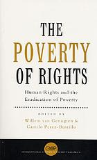 The poverty of rights : human rights and the eradication of poverty