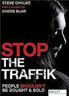 Stop the traffik : people shouldn't be bought & sold