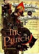 The tragical comedy or comical tragedy of Mr. Punch : a romance