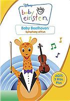 Baby Beethoven : symphony of fun