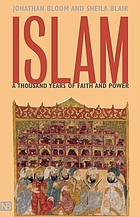 Islam : a thousand years of faith and power