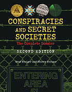 Conspiracies and Secret Societies : the Complete Dossier.