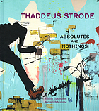 Thaddeus Strode : absolutes and nothings
