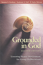 Grounded in God : listening hearts discernment for group deliberations