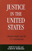Justice in the United States : human rights and the U.S. constitution