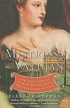 Mistress of the Vatican : the true story of Olimpia Maidalchini : the secret female Pope