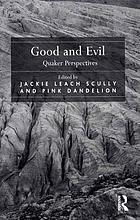 Good and evil : Quaker perspectives