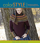Color style : innovative to traditional, 17 inspired designs to knit