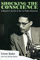 Shocking the conscience : a reporter's account of the civil rights movement