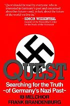 Quest : searching for Germany's Nazi past : a young man's story