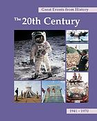 Great events from history. The 20th century, 1941-1970