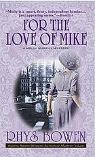 For the love of Mike Book 3