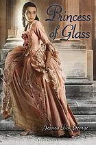 Princess of glass bk.2.