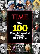 The 100 most influential people of all time