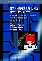 Terahertz sensing technology. Volume 1, Electronic devices and advanced systems technology