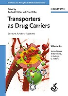 Transporters as drug carriers : structure, function, substrates