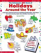 The scholastic big book of holidays around the year