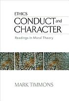 Conduct and character : readings in moral theory