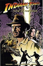 Indiana Jones and the tomb of the gods
