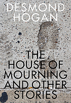 The house of mourning and other stories