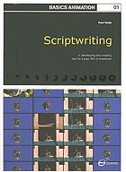 Scriptwriting : n. developing and creating text for play, film or broadcast