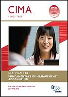 CIMA Certificate Paper C1 : Fundamentals of management accounting Study Text.